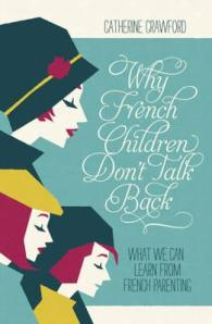why-french-children-don-t-talk-back